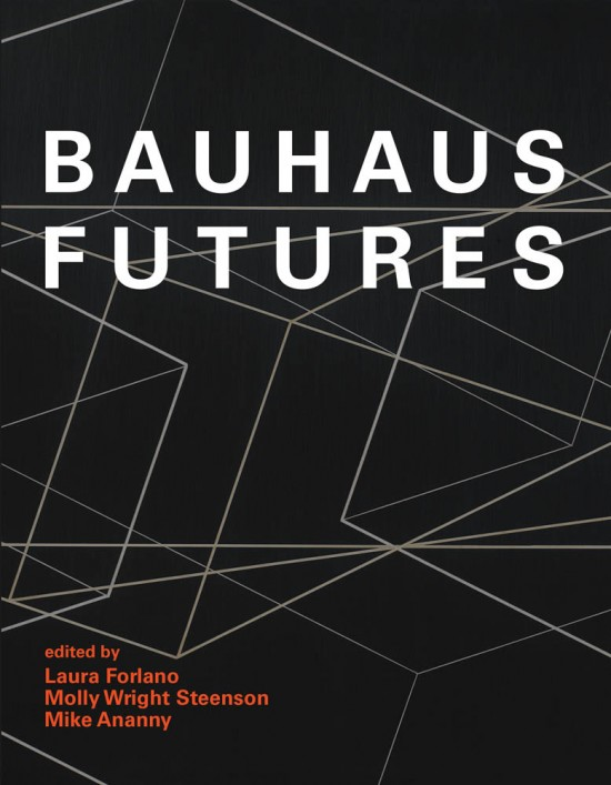 Bauhaus Futures, MIT Press
