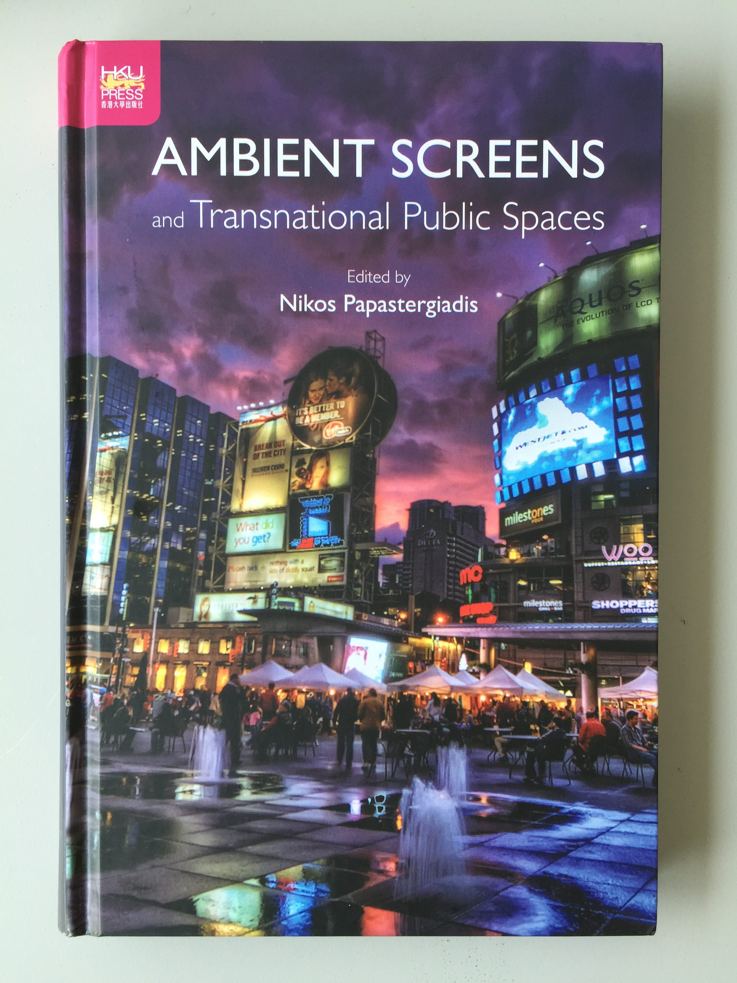 New book chapter in Ambeint Screens and Transnational Public Spaces (2016)