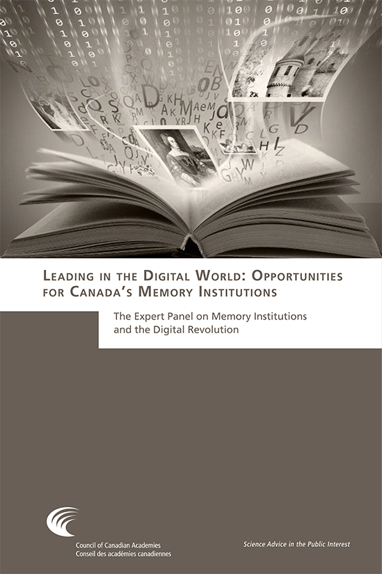Report (2015): Leading in the Digital World: Opportunities for Canada's Memory Institutions